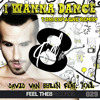 David Van Bylen feat Joel - I Wanna Dance (Toni Espagne Edit) [PREVIEW]