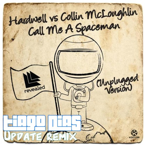 Colin & HARDWELL- Call me a spaceman(T.Dias Update remix)