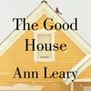 The Good House Audiobook Excerpt