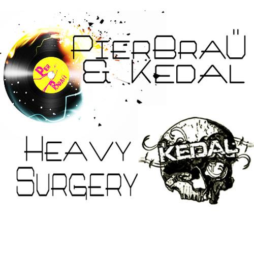 Pierbraü & Kedal - Heavy Surgery FREE DOWNLOAD