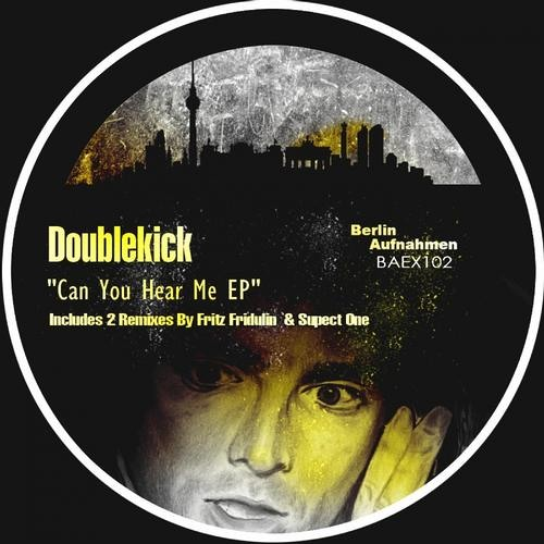 Doublekick - Can You Hear Me ( Suspect One Remix ) NR.# 1 ON MINIMAL CHARTS !
