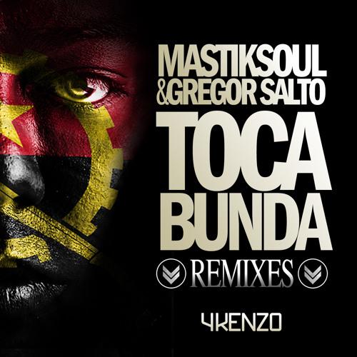 Mastiksoul & Gregor Salto - Toca Bunda (R'Bros Remix)