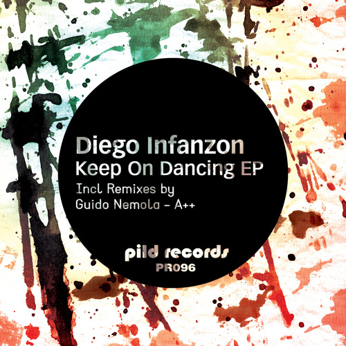 PR096 - Diego Infanzon - Keep On Dancing