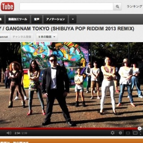 GANGNAM STYLE × SHIBUYA POP RIDDIM 2013 ( MASH UP )Download ♪