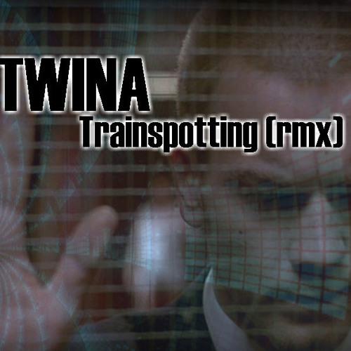 Twina - Trainspotting (RMX) - Free Download