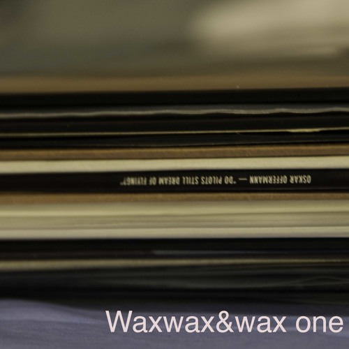 Waxwax&wax one