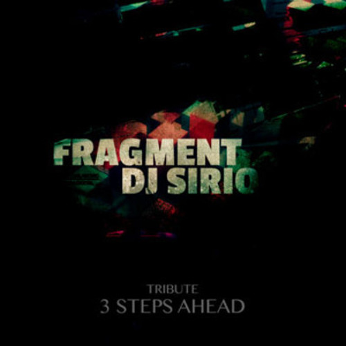 Fragment - SIRIO (tribute 3 Steps Ahead) + 100