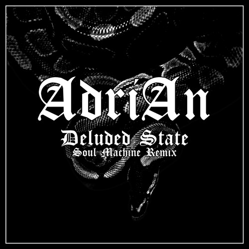 AdriAn - Deluded State (Soul Machine Remix) - [SO FRENCH RECORDS]