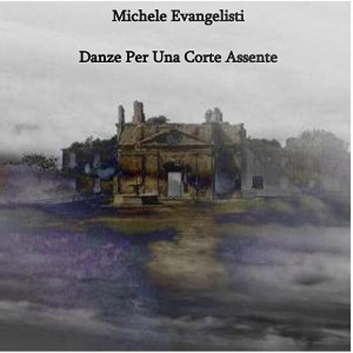 Michele Evangelisti - Belle Qui Tiens Ma Vie