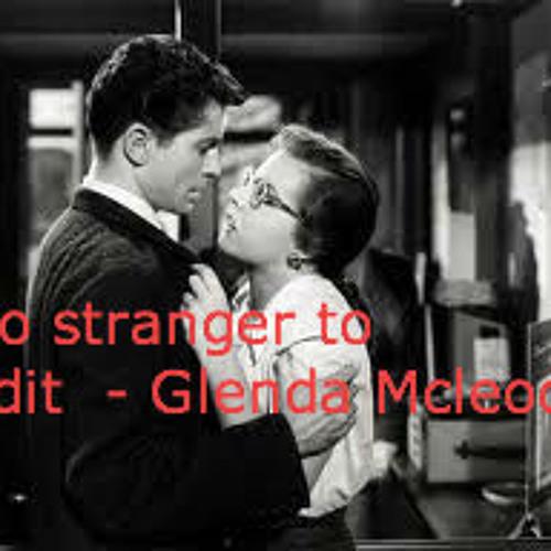 Glenda Mcleod - No stranger to edit
