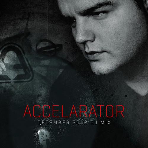 Accelarator Dj Mix December 2012