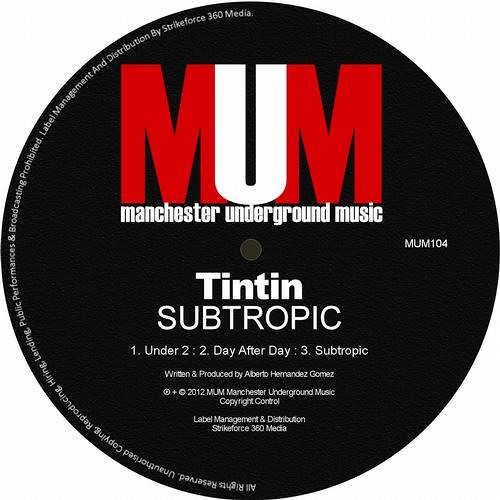 Tintin - Subtropic (Original mix) - MUM