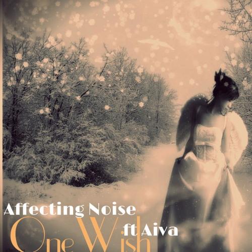 Affecting Noise ft. Aiva - One Wish (Original Xmas Mix)