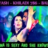 Dj Yash - Khiladi786 - Balma [Balma is sexy and she knows it]