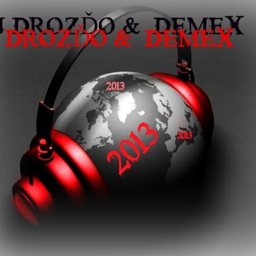 DJ DROZĎO & DEMEX - 2013 (feat. Kelso)(Klina Official Remix)
