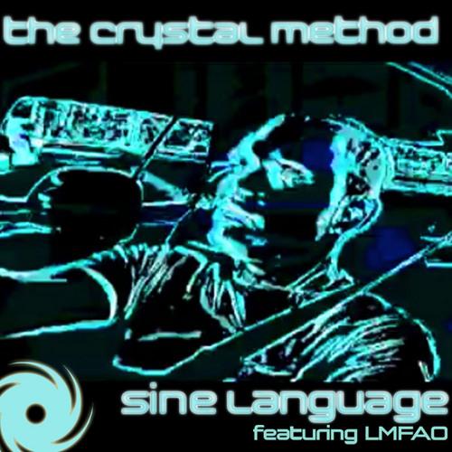 0the crystal method feat lmfao-sine language  future funk squad remix