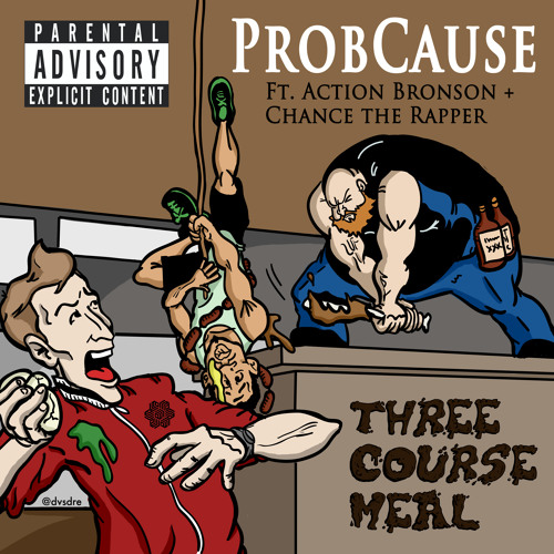 Three Course Meal Ft. Action Bronson and Chance the Rapper