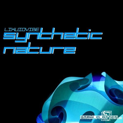 SPV-07- LIKUIDVIBE - SYNTHETIC NATURE - (EDELSTAHL RMX)