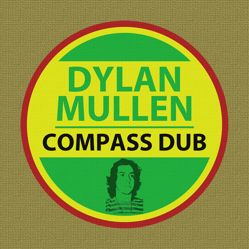 Dylan Mullen - Compass Dub (Free Download)