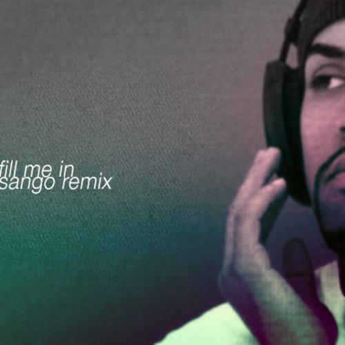 Craig David - Fill Me In (Sango Remix)