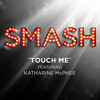 Free Download Touch Me ft. Katharine McPhee Mp3