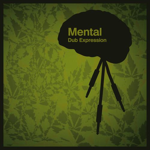 Mental Dub Expression - Cyborg