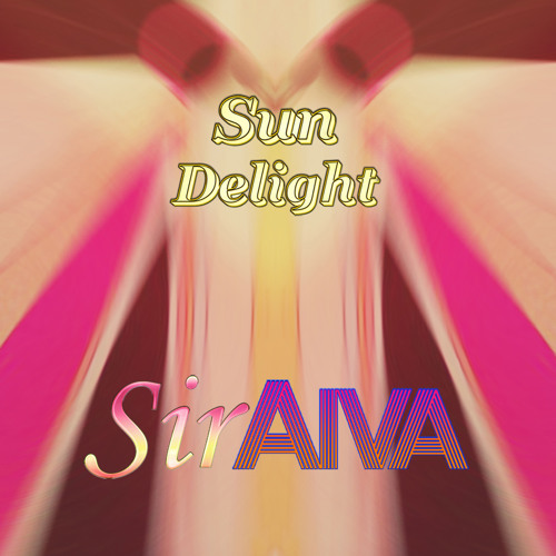 SirAiva - Sun Delight feat. Laura (Club Mix)