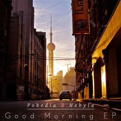 [Free Download] Pobedia & Nebyla - Good Morning EP (Drift Deeper Recordings 006)