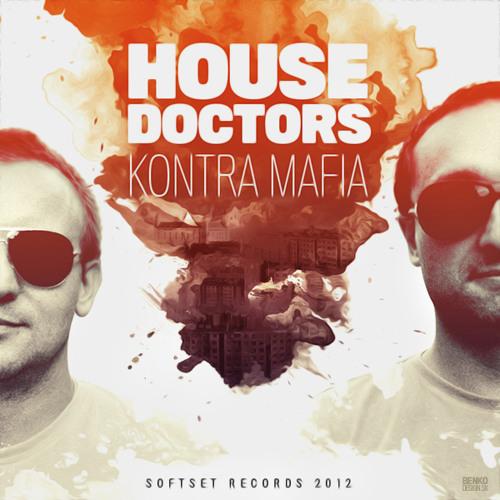 HOUSE DOCTORS - Kontra Mafia (clip)