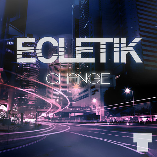 ECLETIK - CHANGE (PREVIEW)