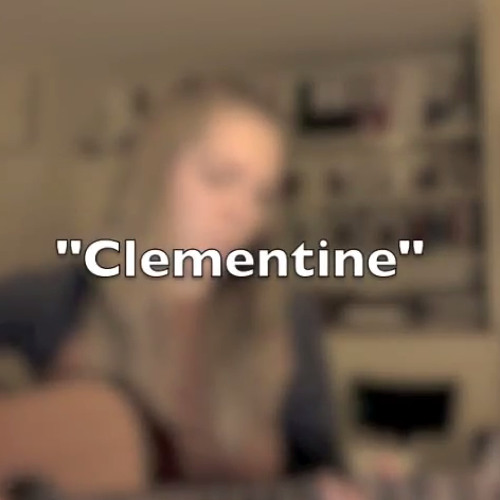 Clementine (Sarah Jaffe Cover)