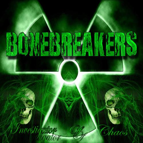 Bonebreakers - Into The Eye Of Death