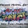 ItuS - Techno Minimal Set - Dark Funky Power Mix (with tracklist) - #01 - OLD - Best Set -