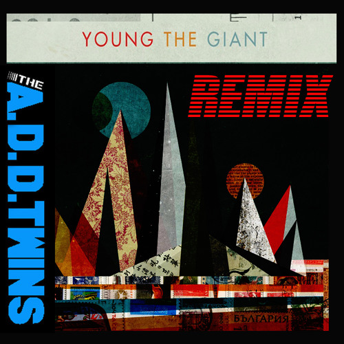 Young the Giant - My Body (CHARLIE ANDERSON! AND PAT ODONNELL BOOTLEG)