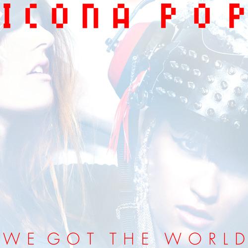 We Got The World - Original Mix