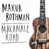 Makua Rothman | Still Waiting