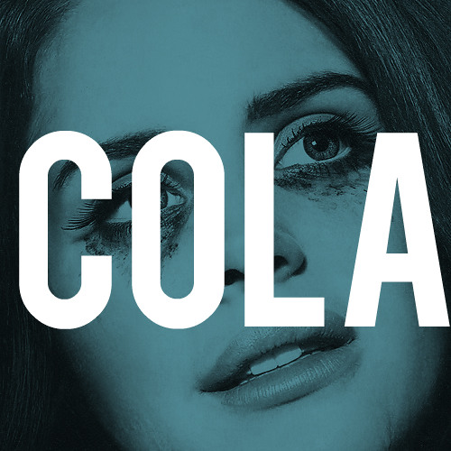 Lana Del Rey - Cola (Indigno Kid Remix)
