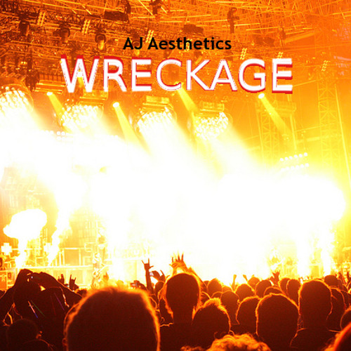 *Wreckage* NEW INSTRUMENTAL Prod. AJ Aesthetics (LIVE) New EP coming soon!