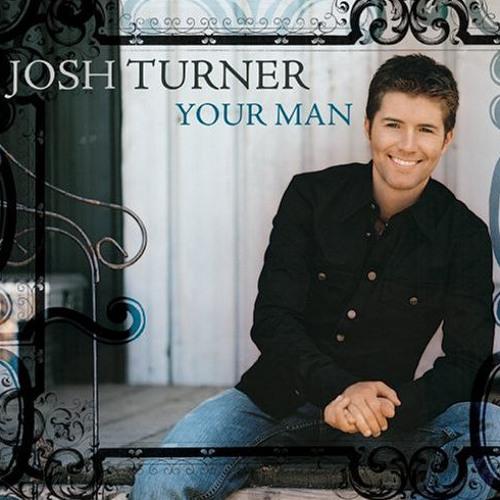Your Man - Josh Turner (Remix) by DJ True