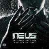 NEUS - Turn It Up (Original Mix)