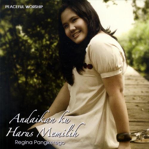Regina Pangkerego - Doa Mengubah Segala Sesuatu