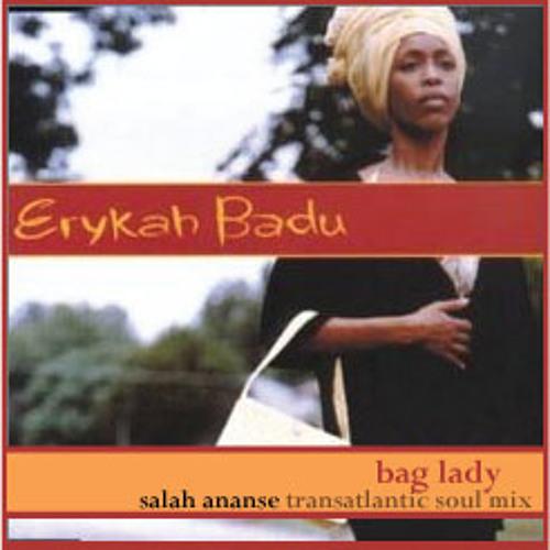 Bag Lady (Salah Ananse Transatlantic Soul Mix)