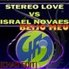 Stereo love vs Israel Novaes Beijo Meu (DEE'JAY CHAS Edit 2012)