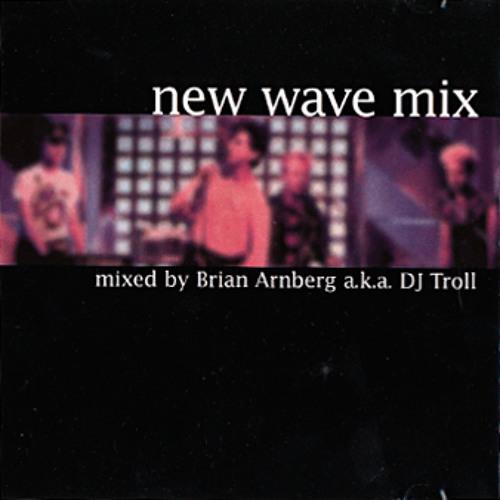 DJ Troll - New Wave Mix Volume 1