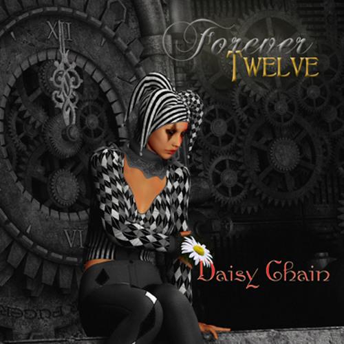 Forever Twelve - Daisy Chain audio trailer