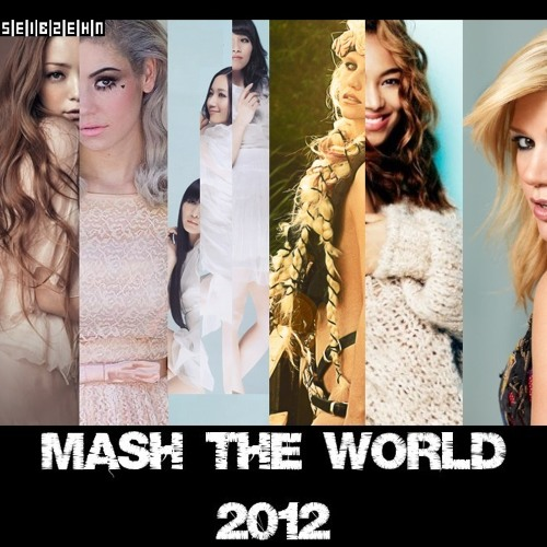 MASH THE WORLD 2012