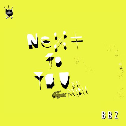 Next to you ft Maria