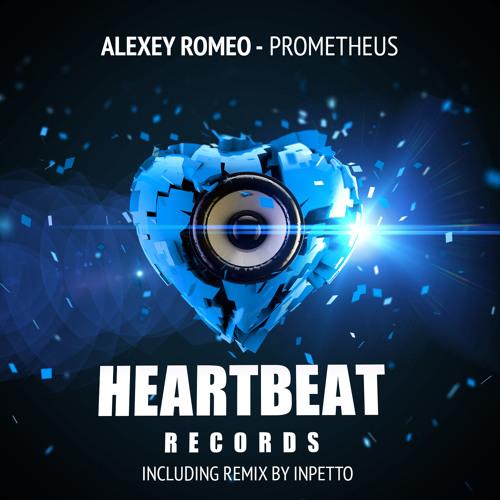 Alexey Romeo - Prometheus (Inpetto Remix)