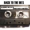 BACK TO THE 90s - HITs - Remember Vivant Studio Disco   Mix by Rowdy Boy Retta - vol 1