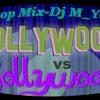 Hollywood VS Bollywood - Non Stop Dj M You R Mp3